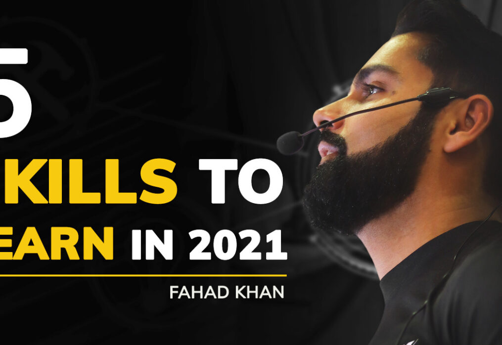 Top 5 Skills To Learn in 2021 by Fahad Khan
