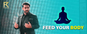 FEED YOUR BODY